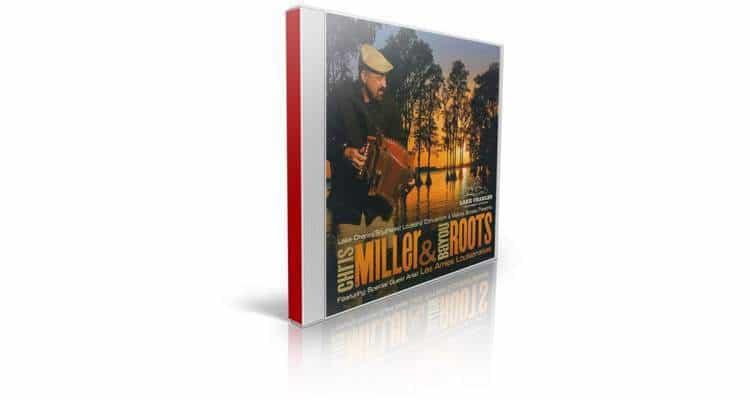 Chris Miller bayou roots