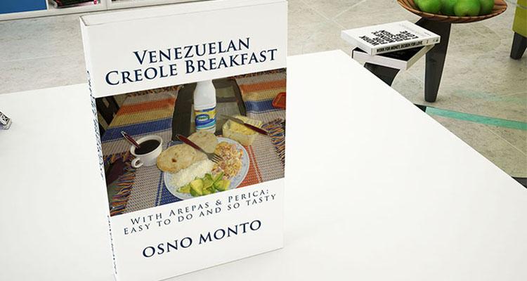 Venezuelan Creole Breakfast