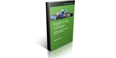 English in the Caribbean: Variation, Style and Standards in Jamaica and Trinidad